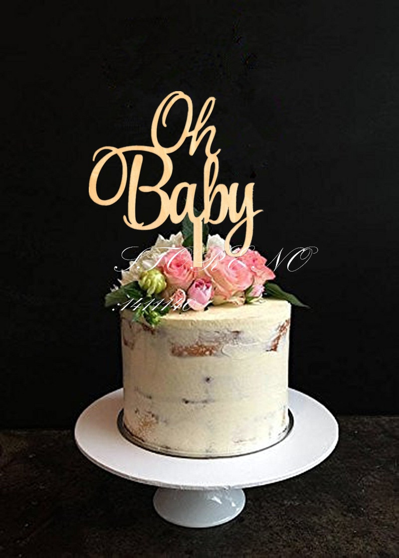 Baby Cake Decorations Ideas  Oh Baby Cake Topper for Baby Shower Cake Decoration Wooden