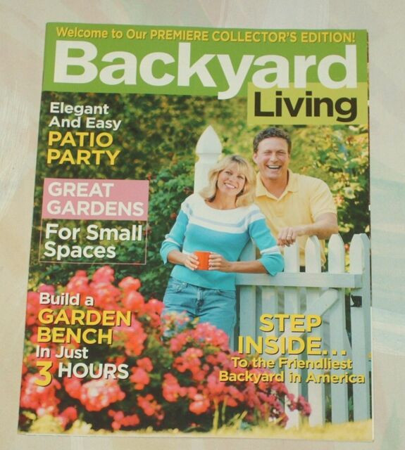 Backyard Living Magazine  Backyard Living Magazine Premiere Issue 2004