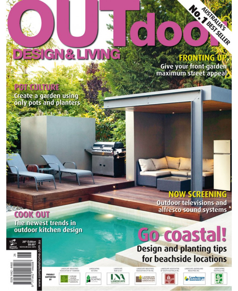 Backyard Living Magazine  Outdoor Design & Living Magazine 26th Edition
