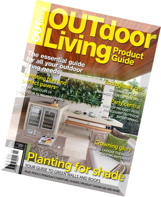 Backyard Living Magazine  Download Outdoor Design & Living Magazine Outdoor Living