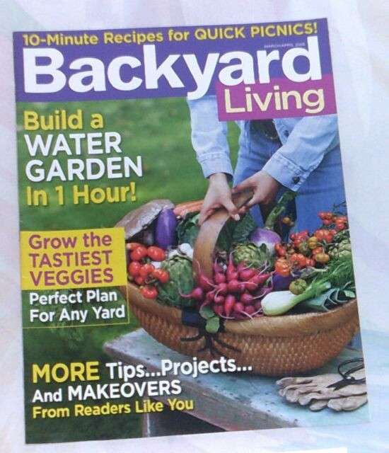 Backyard Living Magazine  Backyard Living Magazine March April 2005