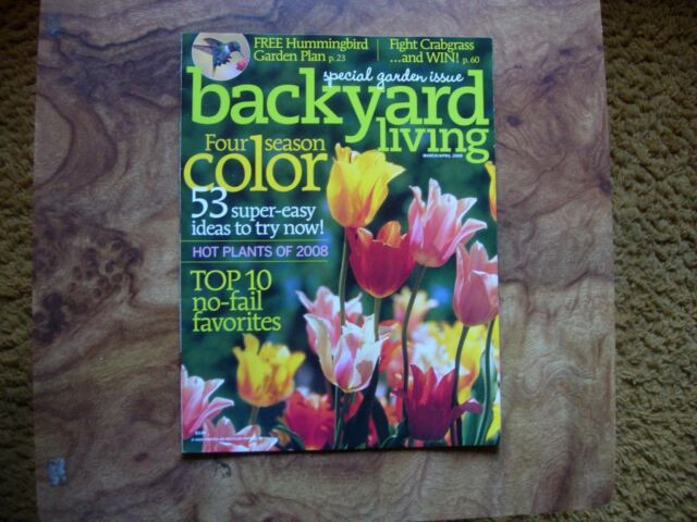 Backyard Living Magazine  Backyard Living Magazine March April 2008