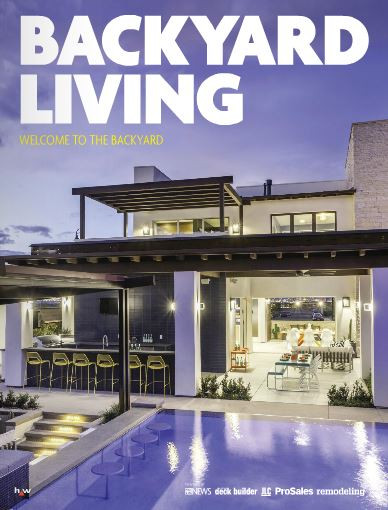 Backyard Living Magazine  Backyard Living Digital Magazine Debuts Pool & Spa News