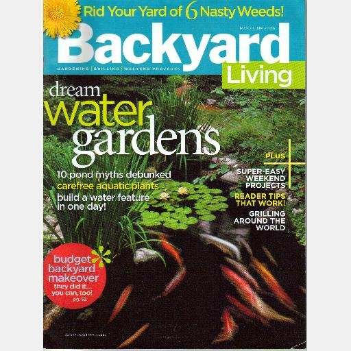 Backyard Living Magazine  BACKYARD LIVING May June 2006 Magazine Back Issue Water