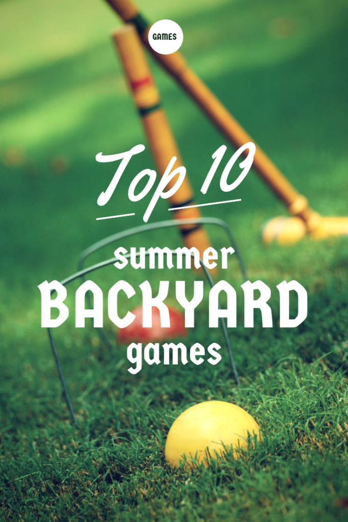 Backyard Video Games  Top 10 Summer Backyard Games Home is Here