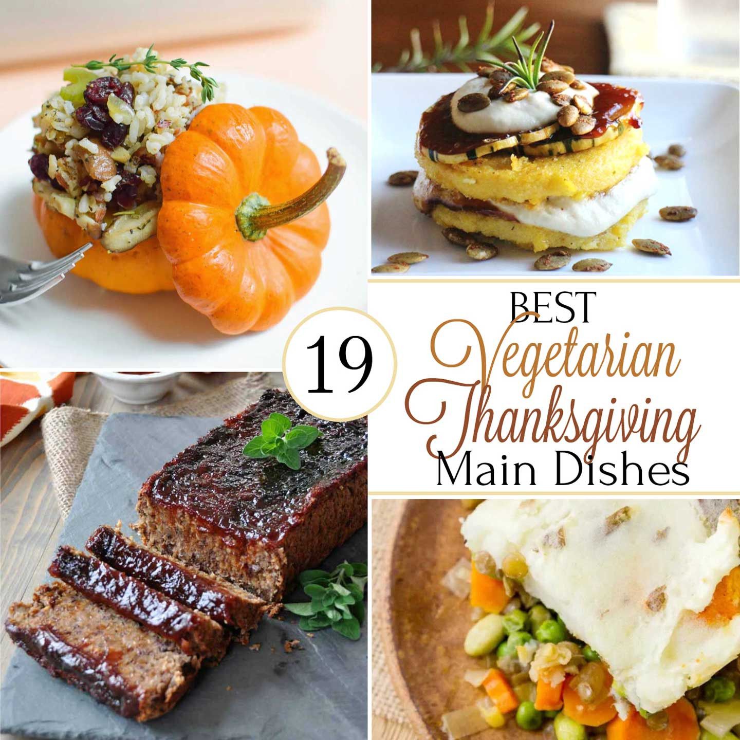 Best Vegetarian Thanksgiving Recipes  19 Best Healthy Thanksgiving Ve arian Main Dishes Two