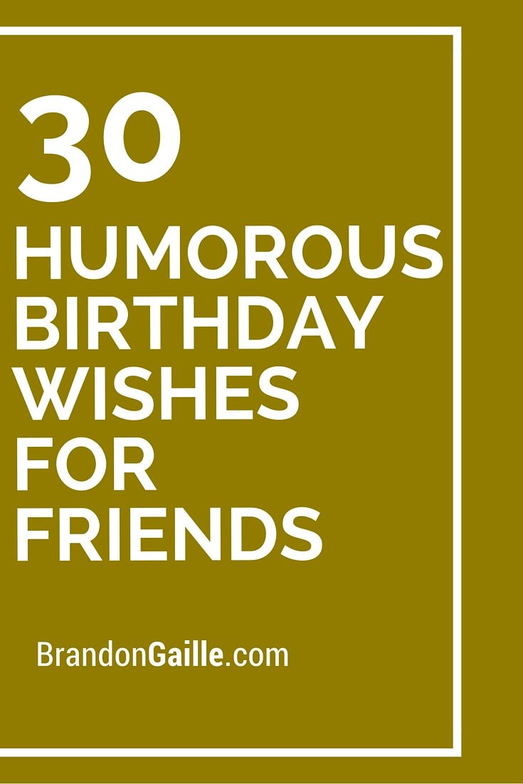 Birthday Wishes For Friend Funny  98 best Happy Birthday Wishes images on Pinterest