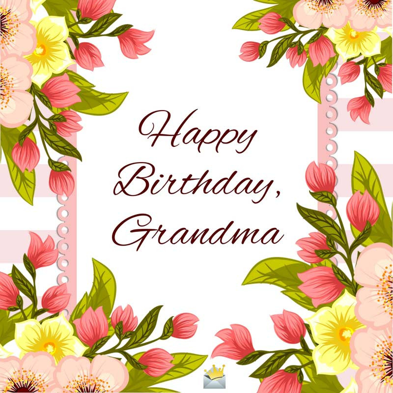 Birthday Wishes For Grandmother  Top 30 Happy Birthday Wishes for my Super Grandma