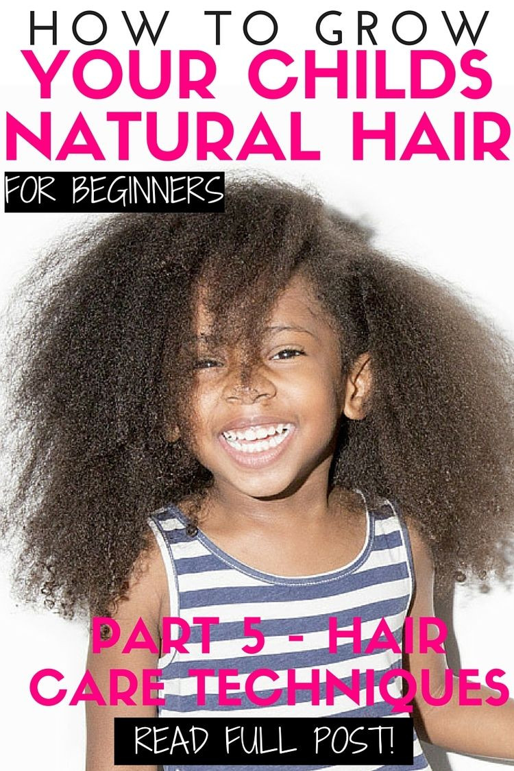 Black Child Hair Care  How to grow kids natural hair for beginners Part 5 Hair