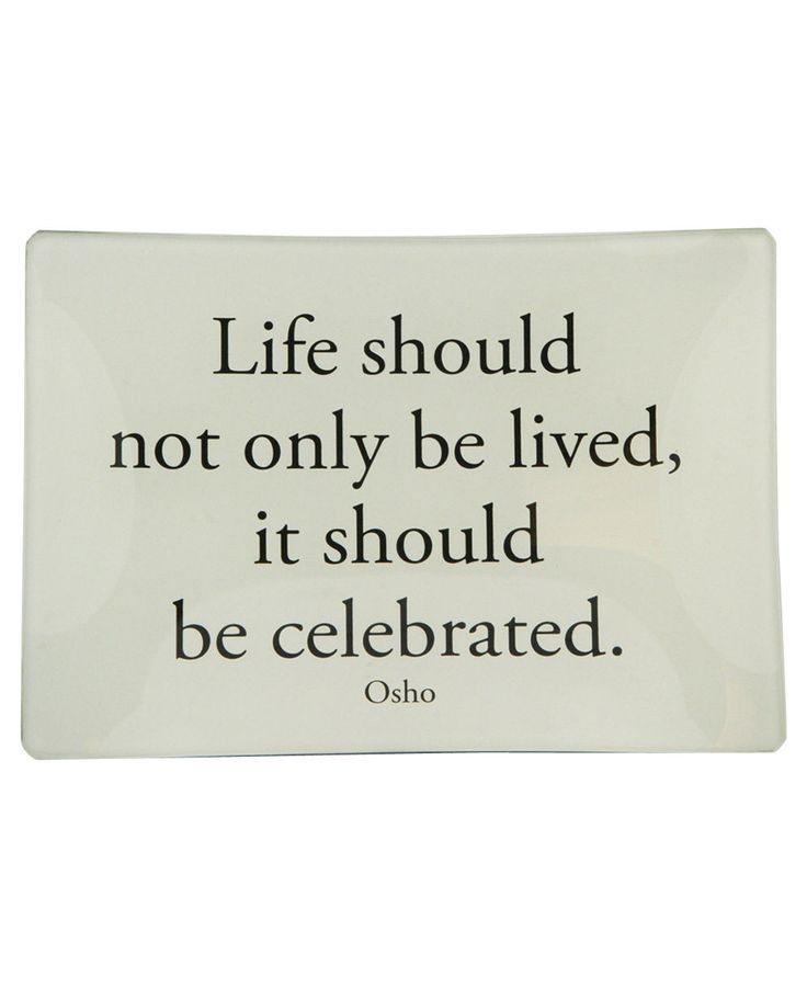 Celebration Of Life Quotes  Pin on Tantra