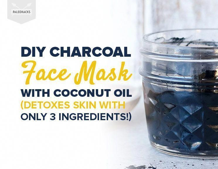 Charcoal Mask DIY Ingredients  DIY Charcoal Face Mask with Coconut Oil Detoxes Skin with