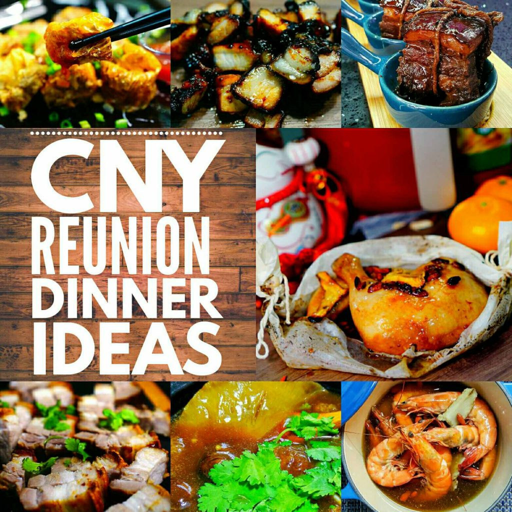 Chinese New Year Foods Recipes  Chinese New Year Reunion Dinner Ideas eckitchensg