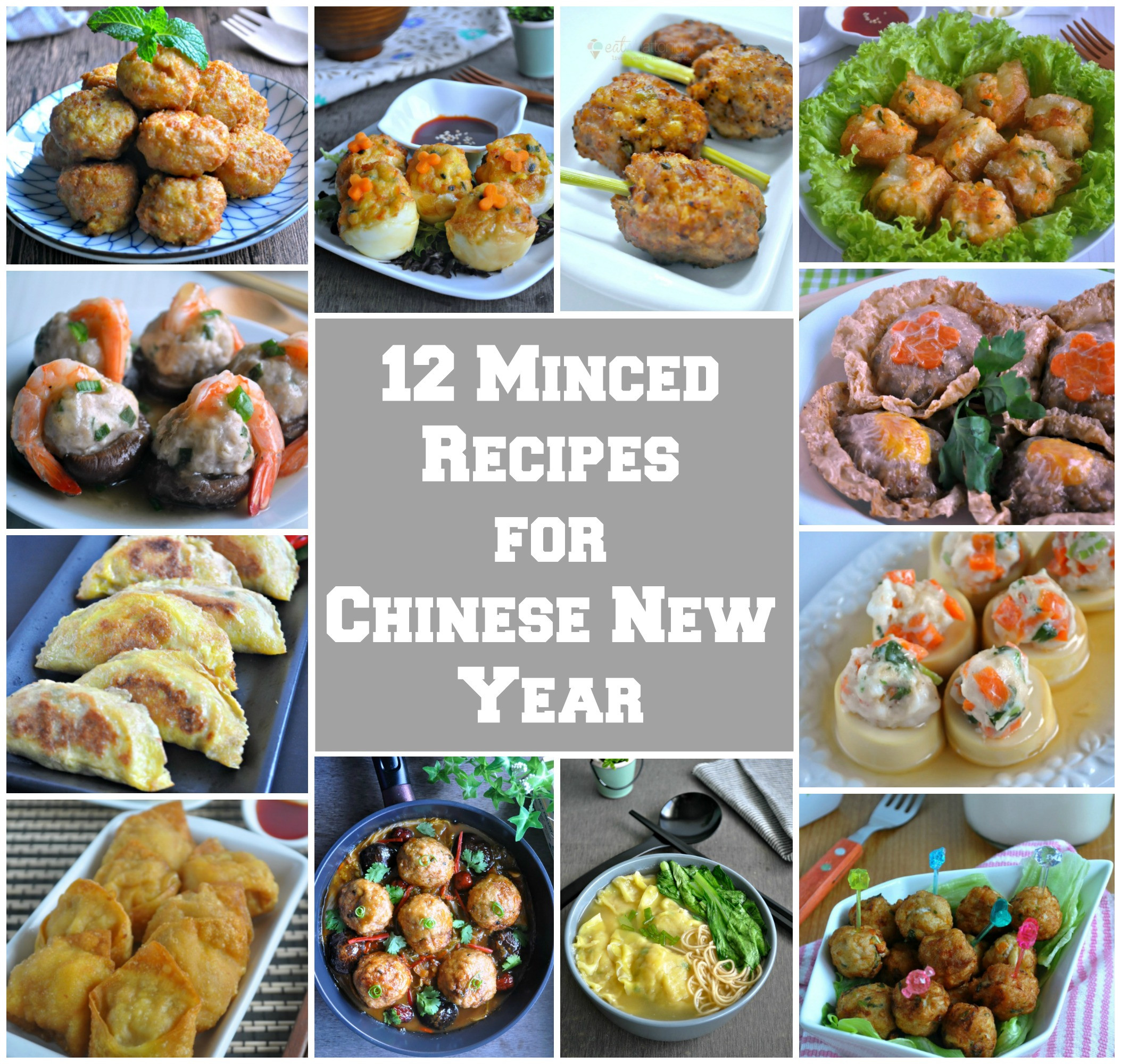 Chinese New Year Foods Recipes  12 Minced Recipes for Chinese New Year Eat What Tonight