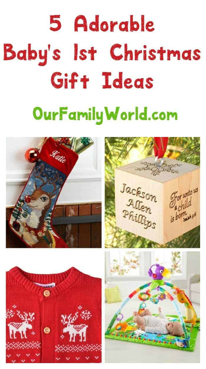 Christmas Gift Ideas From Baby  5 Great Gift Ideas for Baby s First Christmas Our Family