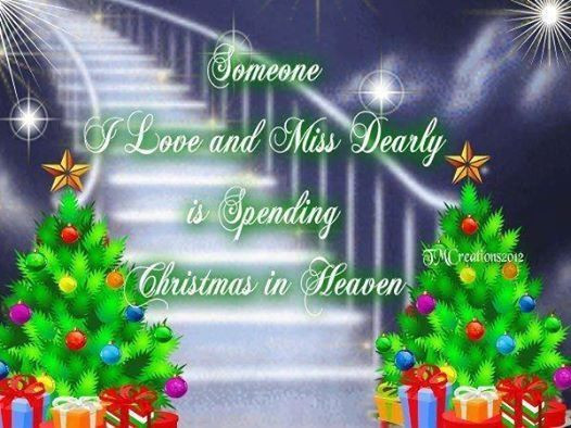 Christmas In Heaven Quotes  Christmas In Heaven s and for