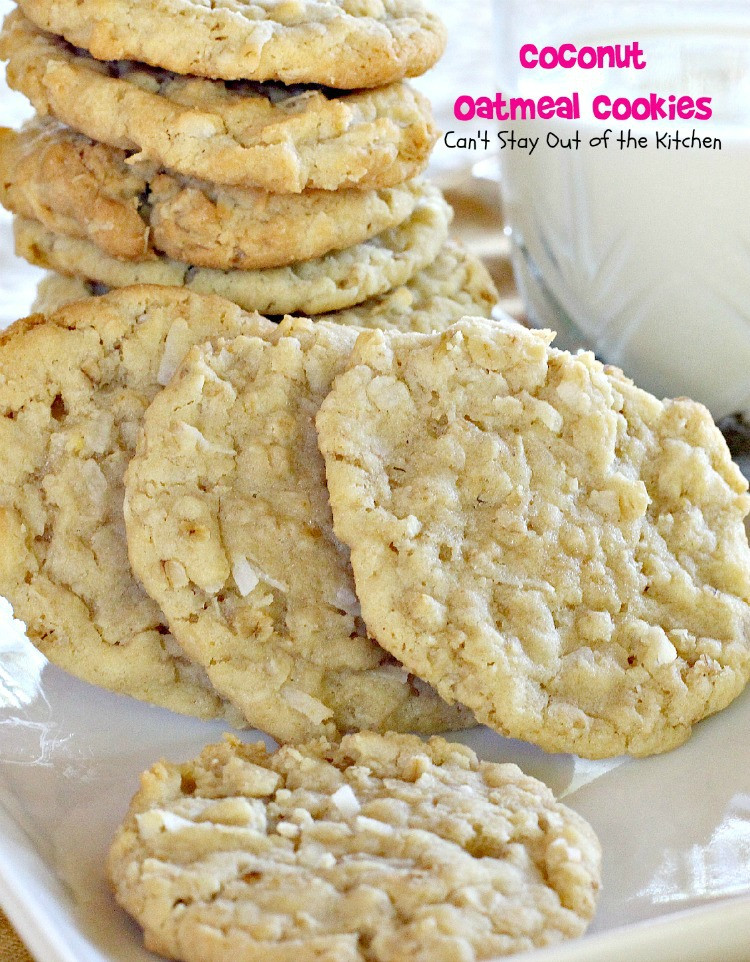 Coconut Oatmeal Cookies  Over 120 Christmas Cookies Galore Can t Stay Out of the