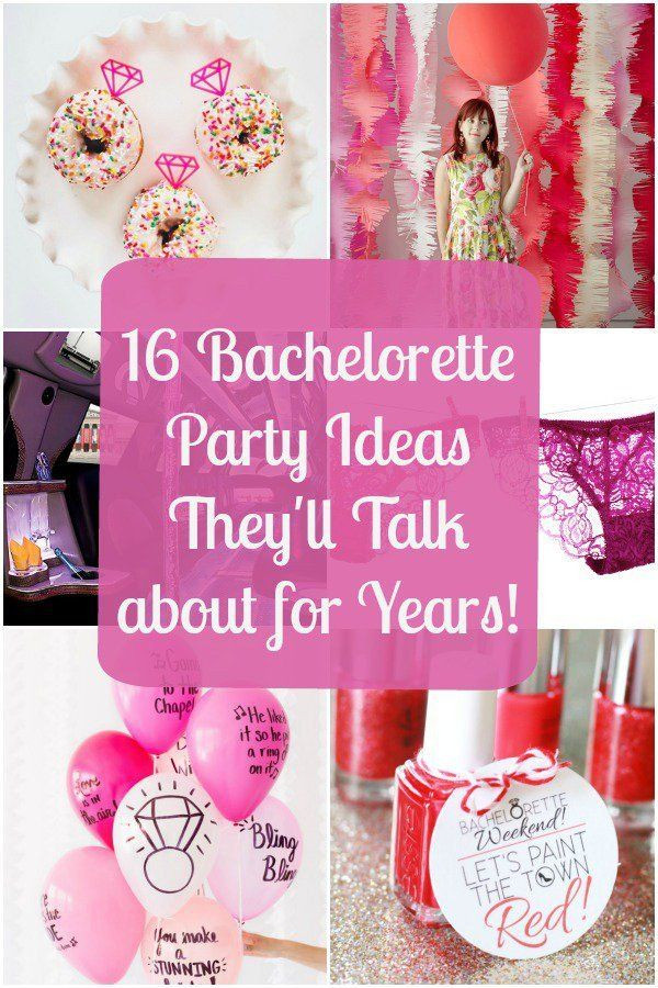 Day Bachelorette Party Ideas  16 Bachelorette Party Ideas They ll Talk about for Years