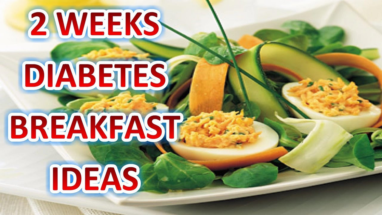 Diabetic Recipes For Breakfast  Diabetes Breakfast Ideas 2 Weeks Diabetes Breakfast