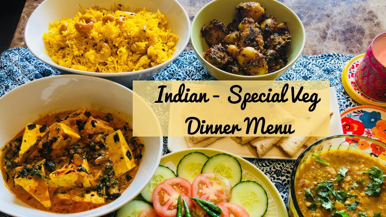 Dinner Recipes Indian Veg  Special Indian Dinner Menu for Guest Quick and Easy