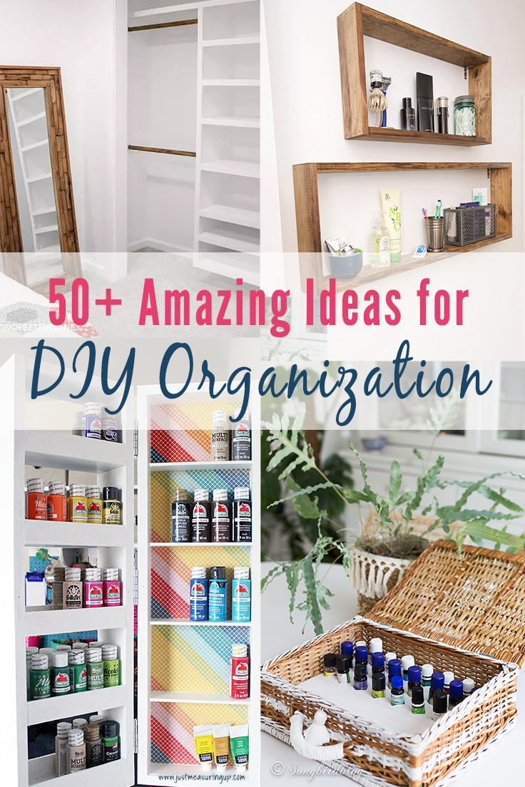 DIY Organization Ideas  50 DIY Organization Ideas for Every Room – Just Measuring Up