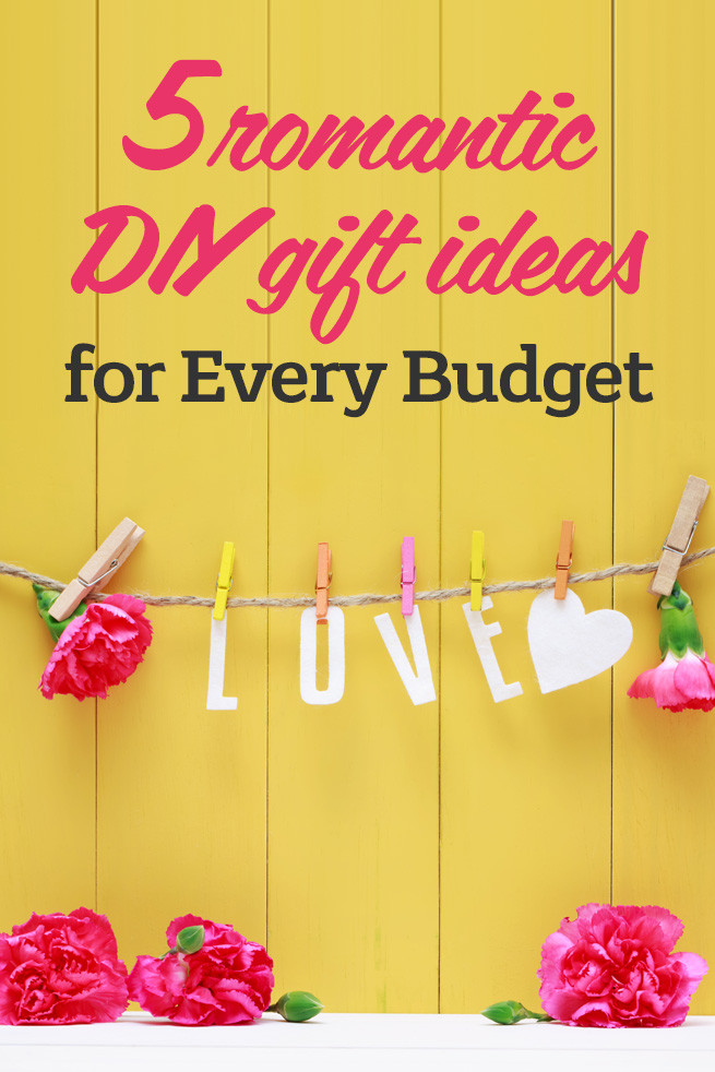 DIY Romantic Gifts  5 Romantic DIY Gift Ideas For Every Bud