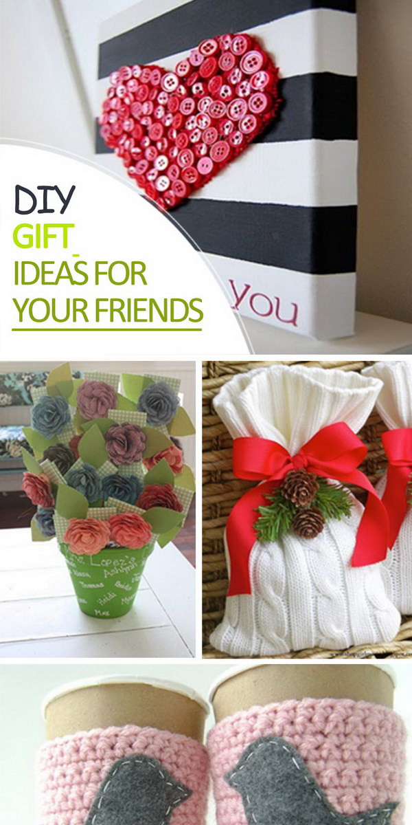 DIY Valentine'S Gifts For Friends  DIY Gift Ideas for Your Friends Hative