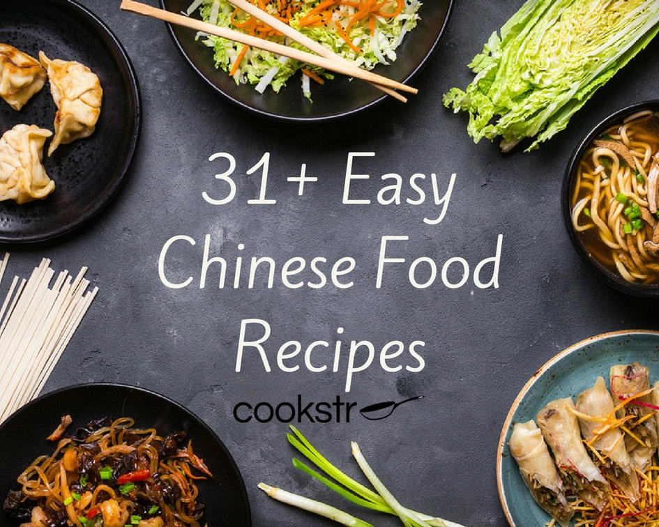Easy Chinese Food Recipes  31 Easy Chinese Recipes