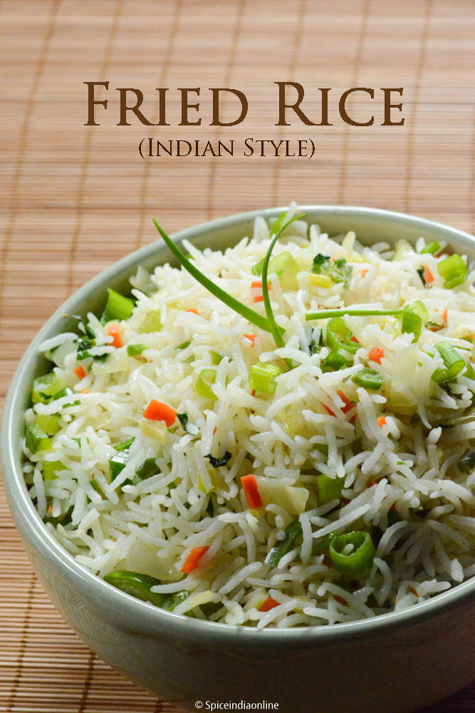 Fried Rice Recipe Indian  EASY FRIED RICE RECIPE INDIAN STYLE Spicy Indian Style