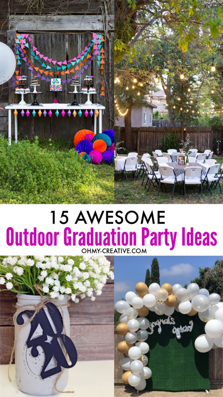 Fun Outdoor Graduation Party Ideas  15 Awesome Outdoor Graduation Party Ideas in 2020