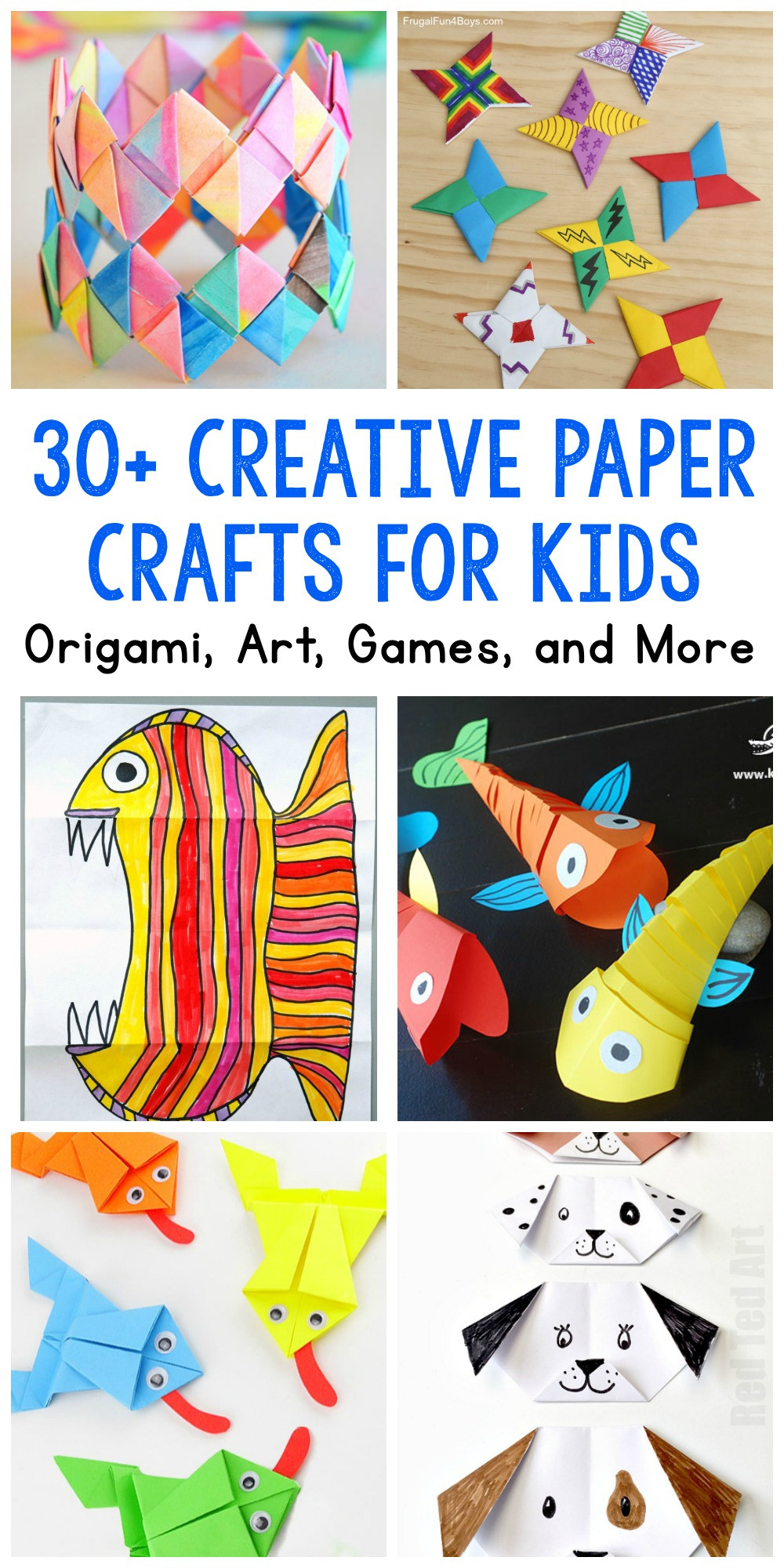 Fun Projects For Kids  Paper Crafts for Kids 30 Fun Projects You ll Want to Try