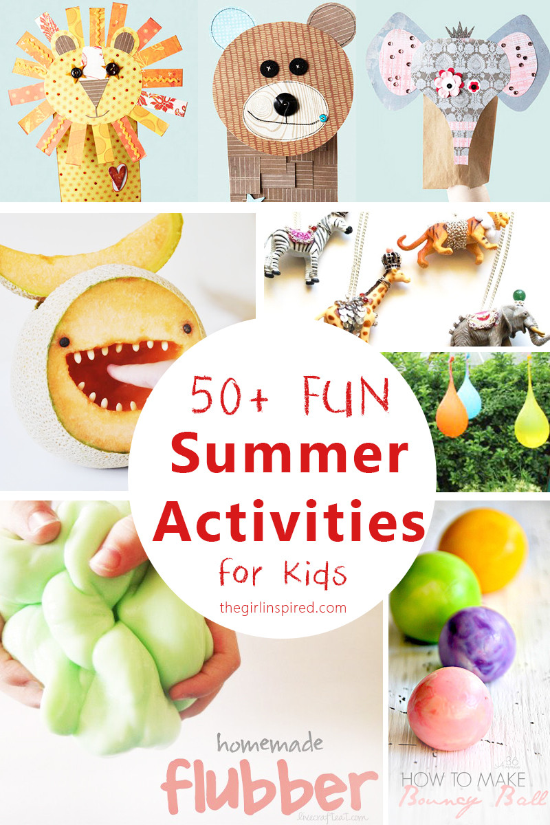 Fun Projects For Kids  50 Super Fun Summer Activities for Kids girl Inspired