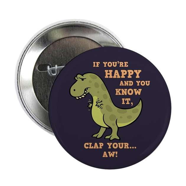 """Funny Pins  T Rex Clap II 2 25"""" Button by kidlings"""