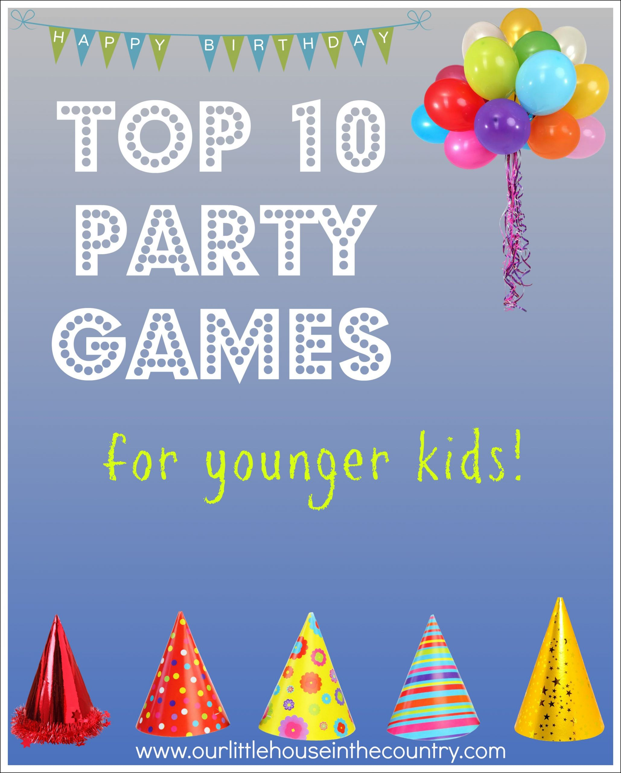 Games For Kids Bday Party  Top 10 Party Games – for younger kids
