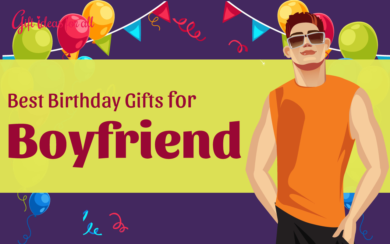 Great Gift Ideas For Boyfriend  18 Absolutely Great Birthday Gifts for Your Boyfriend