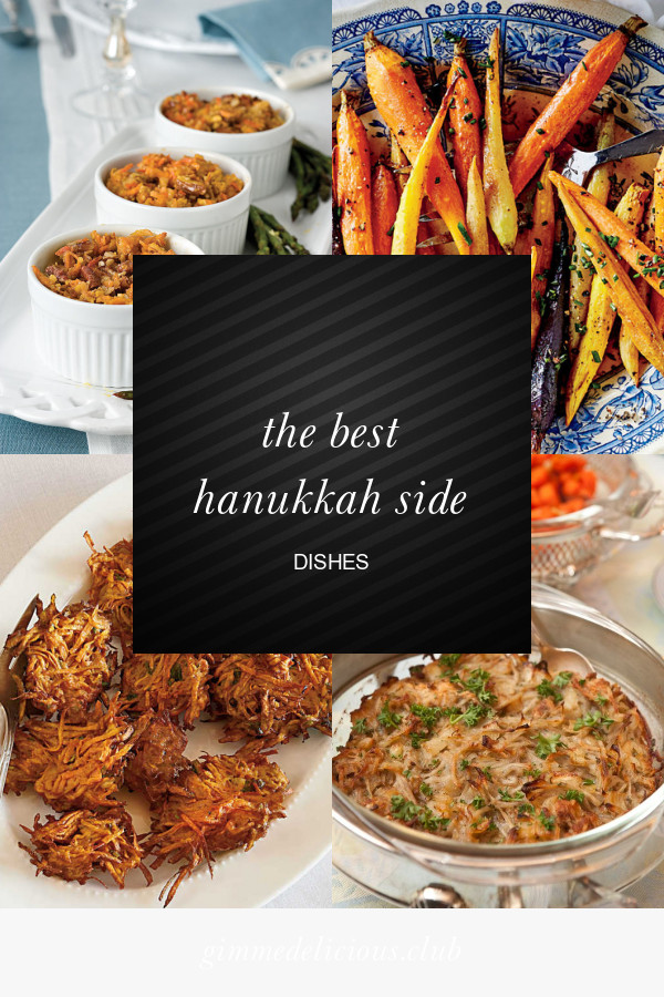 Hanukkah Side Dishes  The Best Hanukkah Side Dishes Best Round Up Recipe