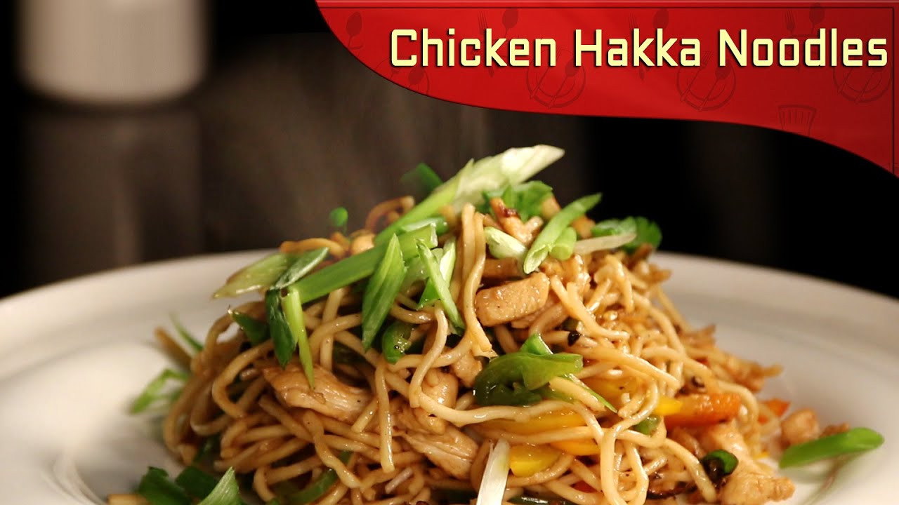 Healthy Chinese Chicken Recipes  Chicken Hakka Noodles Chinese Recipe