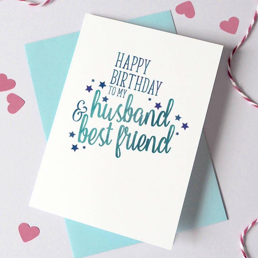 Husband Birthday Card  Personalised Husband And Best Friend Birthday Card By Ruby