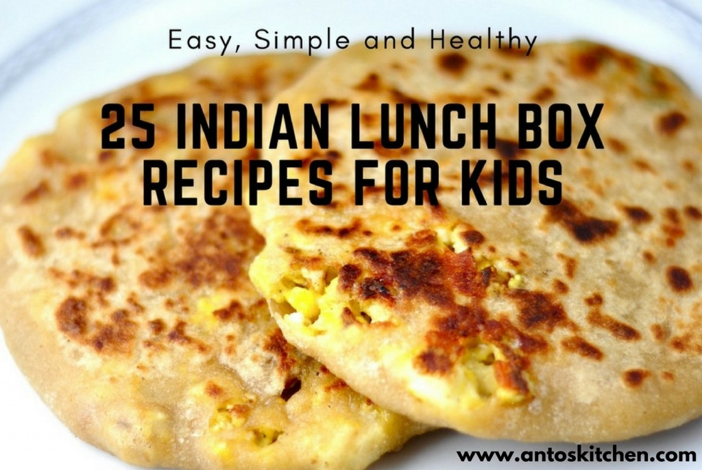 Indian Tiffin Recipes  25 Indian Tiffin Box Recipes for Kids