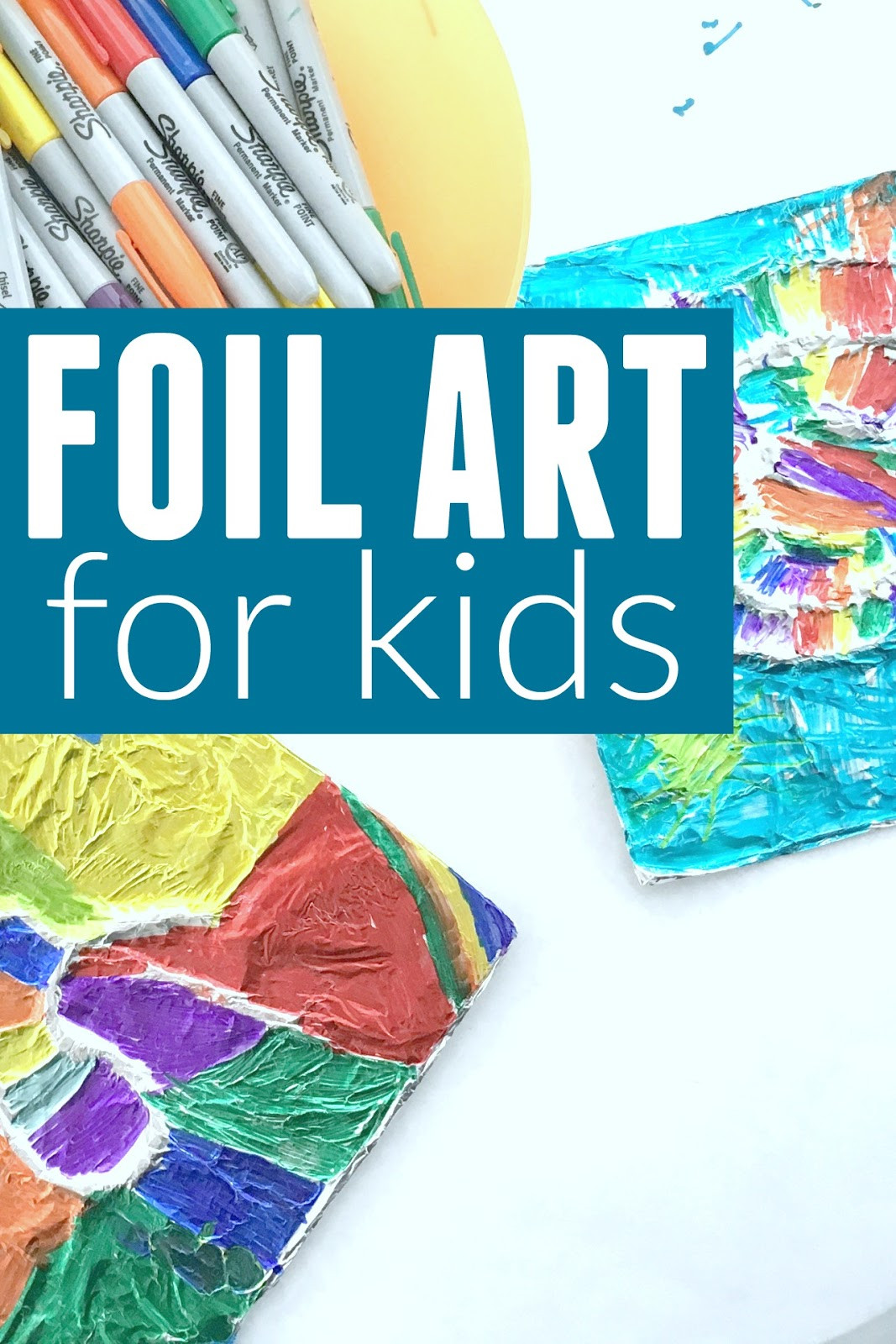 Kids Art Projects  Toddler Approved Foil Art for Kids