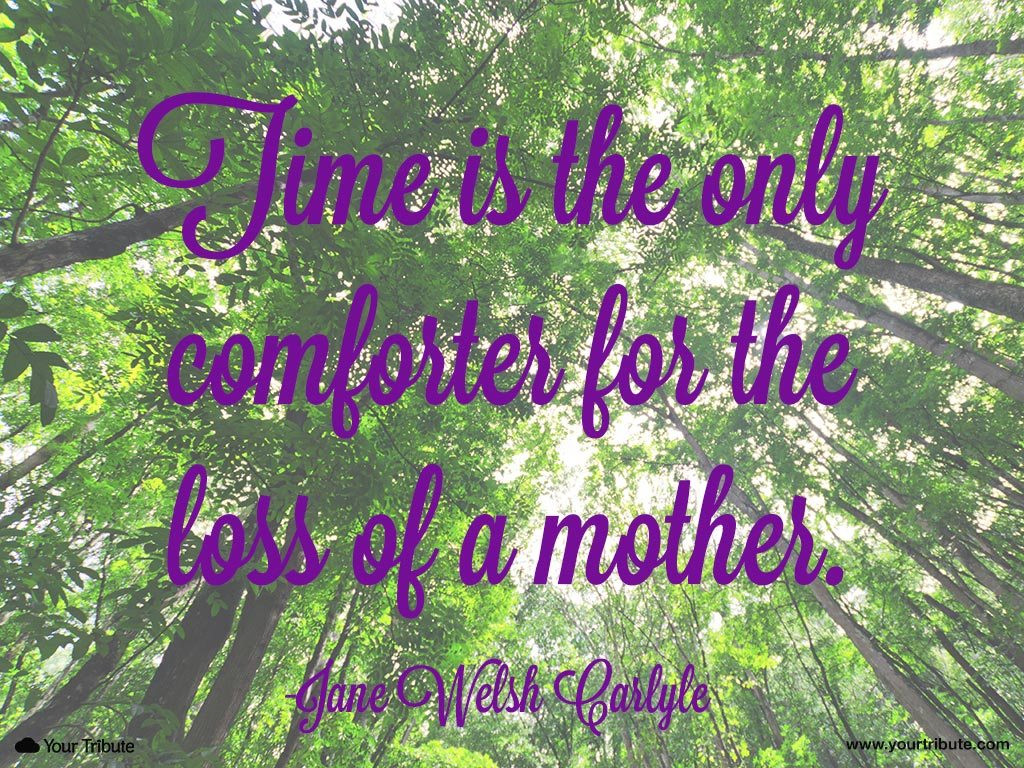 Losing Your Mother Quotes  Loss of Mother