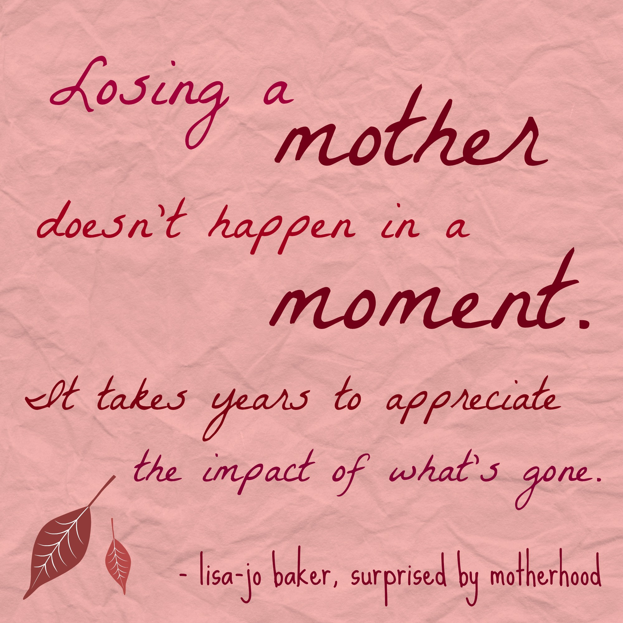 Losing Your Mother Quotes  Quotes Loss Mom QuotesGram