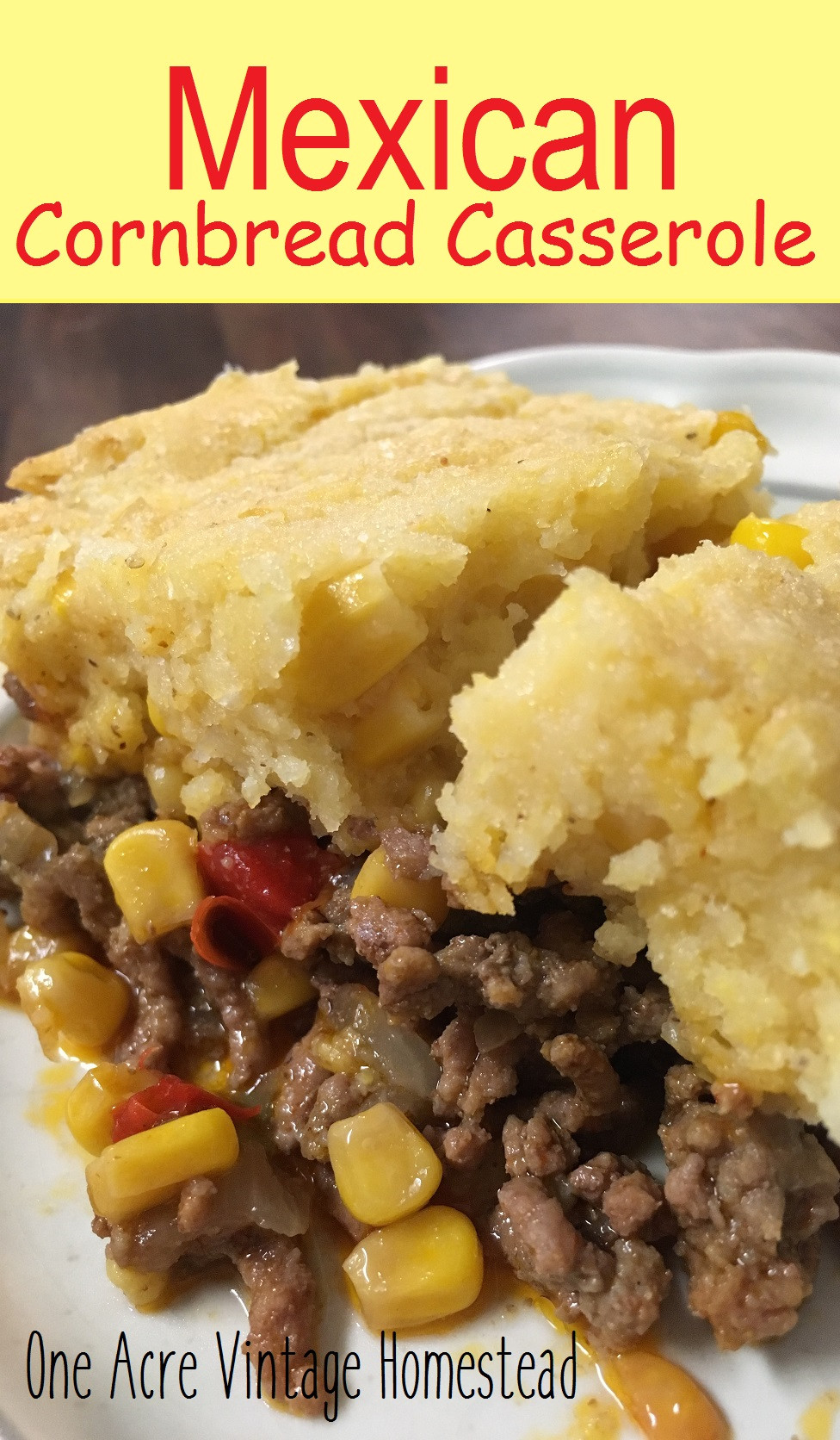 Mexican Casserole With Cornbread Topping  Mexican Cornbread Casserole ⋆ e Acre Vintage & Pumpkin