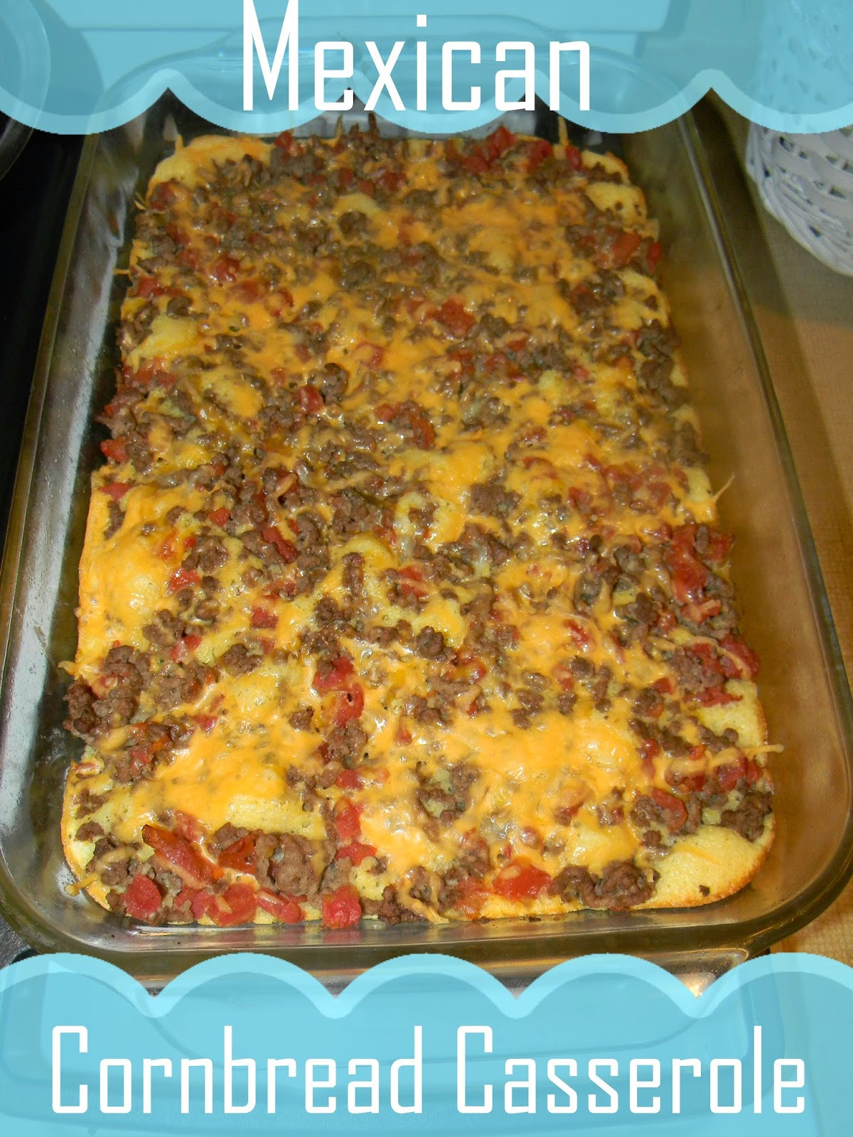 Mexican Cornbread With Ground Beef And Rotel  Growing to Four Mexican Cornbread Casserole