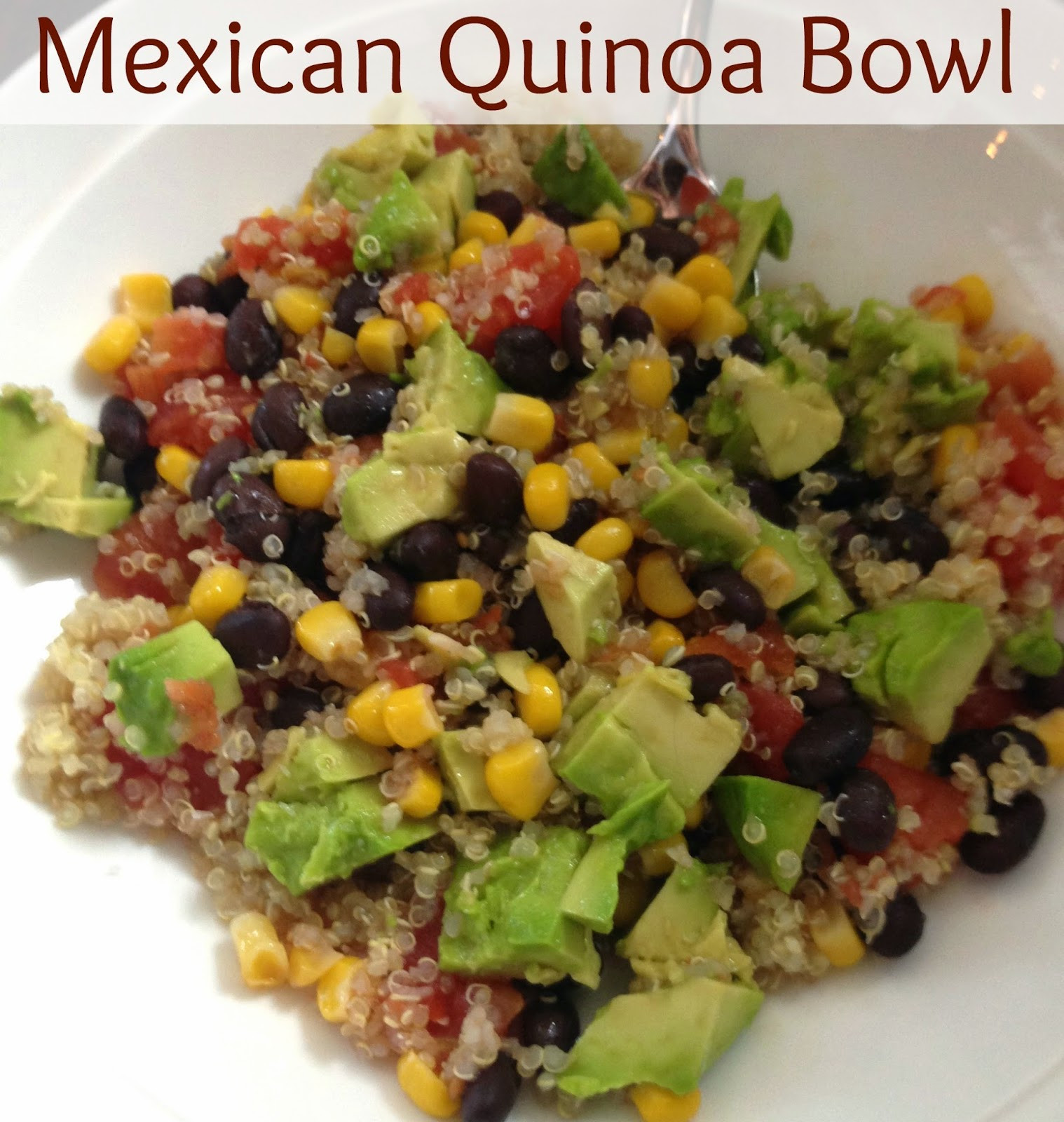 Mexican Quinoa Bowl  simply made with love Clean Eating Mexican Quinoa Bowl