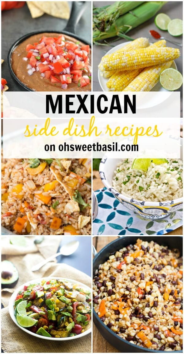 Mexican Side Dishes  Mexican Side Dish Recipes Oh Sweet Basil