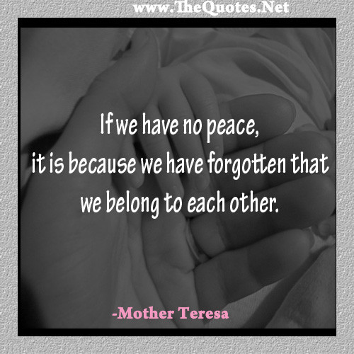 Mother Teresa Peace Quote  Mother Teresa Motivational Quotes QuotesGram