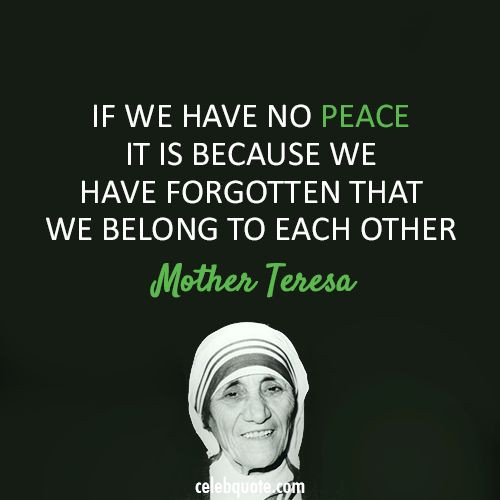 Mother Teresa Peace Quote  Mother Teresa Quotes War QuotesGram