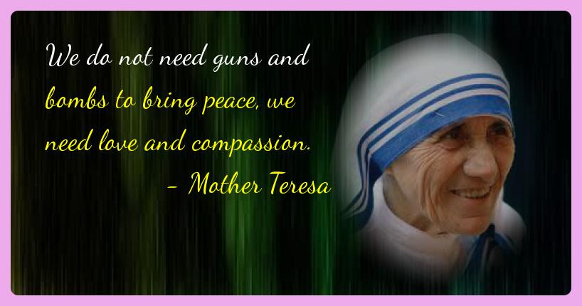 Mother Teresa Peace Quote  Thich Nhat Hanh – Life of Buddha and Quotes
