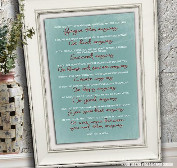 Mother Teresa Quote Be Kind Anyways  PRINT Do It Anyway Mother Teresa Quote Be Kind Print Be Kind