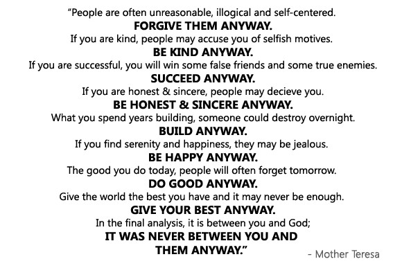 Mother Teresa Quote Be Kind Anyways  what jay has to say October 2012